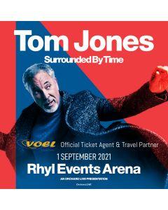 Tom Jones, Rhyl Events Arena, TRAVEL & TICKET PACKAGE