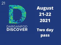 Darganfod // Discover 2021 - Tocynnau Dau Ddiwrnod / Two Day Tickets