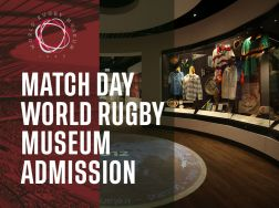 MATCHDAY World Rugby Museum Admission