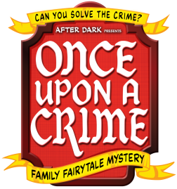 Once Upon A Crime - Murder Mystery - Wednesday 11th August