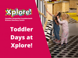 Toddler Day at Xplore!
